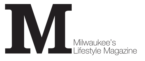 Milwaukee's Lifestyle Magazine